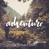 Product Image: Ten Thousand Fathers - Adventure EP 2