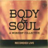Product Image: Jeremy Benjamin & The Body And Soul Collective - Body & Soul