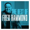 Product Image: Fred Hammond - The Best Of Fred Hammond