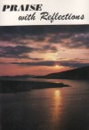 Product Image: Shetland Recordings - Praise With Reflections