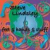 Product Image: Steve Lindsley - Feet & Hnads & Stuff