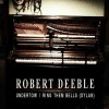 Product Image: Robert Deeble -  Undertow/ Ring Them Bells