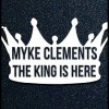 Product Image: Myke Clements - The King Is Here