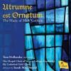 Product Image: Mark Gotham, The Chapel Choir of Selwyn College, Cambridge, Sarah MacDonald  - Utrumne et Ornatum