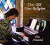 Product Image: Tim Atwood - That Old Time Religion