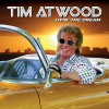 Product Image: Tim Atwood - Livin' The Dream