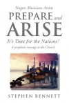 Product Image: Stephen Bennett - Prepare And Arise: It's Time For The Nations!