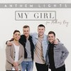 Product Image: Anthem Lights - My Girl (For Mother's Day)