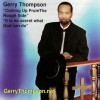 Product Image: Gerry Thompson - Coming Up From The Rough Side/It Is No Secret What God Can Do