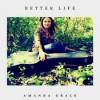 Product Image: Amanda Grace - Better Life