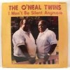 Product Image: O'Neal Twins - I Won't Be Silent Anyymore