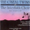 "Product Image: O'Neal Twins, The Interfaith Choir - ""Live"" From St. Louis"