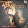 Product Image: O'Neal Twins - Saved By His Love