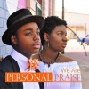Product Image: Personal Praise - We Are Personal Praise