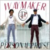 Product Image: Personal Praise - WayMaker