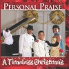 Product Image: Personal Praise - A Timeless Christmas