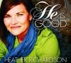 Product Image: Heather Richardson - He Is Good