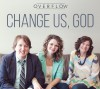 Product Image: Overflow - Change Us, God