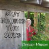 Product Image: Derwin Hinson - Out Behind The Shed