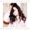 Riley Clemmons - Broken Prayers
