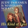 Product Image: Judy DeRamus & Marijohn Wilkin With The Jordanaires - His Kind Of Love