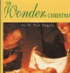 Product Image: St Paul Singers - The Wonder Of Christmas