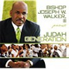 Product Image: Judah Generation - Bishop Joseph W Walker III Pres Judah Generation