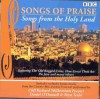 BBC Songs Of Praise - Songs From The Holy Land