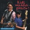 Product Image: Steve Burnhope - Kids Wanna Praise!
