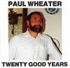 Product Image: Paul Wheater - Twenty Good Years