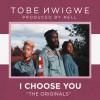 Product Image: Tobe Nwigwe - I Choose You