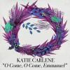 Product Image: Katie Carlene - O Come, O Come, Emmanuel