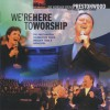 Prestonwood Worship  - We're Here To Worship