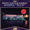 "Product Image: The Mighty Clouds Of Harmony - Gospel ""Plus"""