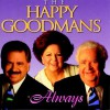 Product Image: The Happy Goodman Family - Always