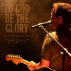 Product Image: Neal Morse - To God Be The Glory