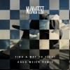 Product Image: Manafest - Find A Way To Fight (Doug Weier Remix)