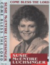 Product Image: Susie McEntire Luchsinger - Come Bless The Lord