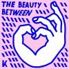 Product Image: Kings Kaleidoscope - The Beauty Between