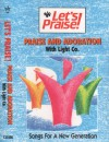 Product Image: Let's Praise! - Let's Praise! Praise And Adoration With Light Co