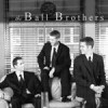 Product Image: The Ball Brothers - The Ball Brothers