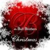 Product Image: The Ball Brothers - Christmas