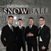 Product Image: The Ball Brothers - Snowball