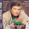 Product Image: Mike Douglas - The Man In My Little Girls Life/Happy Birthday Jesus