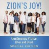 Product Image: Zion's Joy - Continuous Praise (Over And Over) (Special Edition)