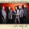 Product Image: Soul'd Out Quartet - Worth Every Mile