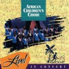 Product Image: African Children's Choir - Live! In Concert