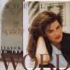 Product Image: Shelley Spady - Listen To The Word