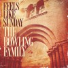 Product Image: The Bowling Family - Feels Like Sunday