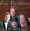 Product Image: The Fox Brothers - In This House